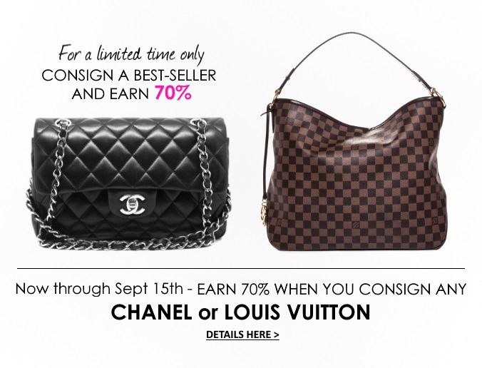 We Want To Your Chanel Or Louis Vuitton Bags For You If Choose Consign With Us Will Earn 70 On Any Lv Handbag